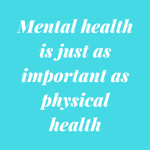 Mental health is just as important as physical health.png